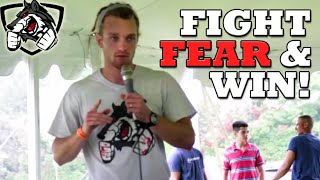 How to Fight Your Fears and Win! (FitCon Texas 2015)