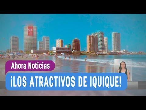 5 Días y 4 Noches Iquique - Ahora Noticias
