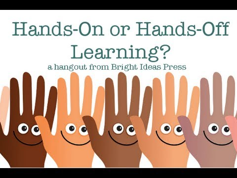 Hands-On or Hands-Off Learning for Homeschool?