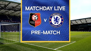 Matchday Live: Rennes v Chelsea | Pre-Match | Champions League Matchday