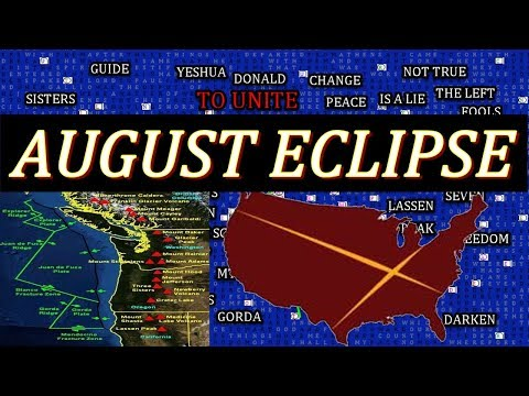 BIBLE CODES, AUGUST 21 SOLAR ECLIPSE, A SHAKING TO SAVE THE WICKED, LASSEN AND HUBBLE PIE!
