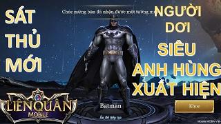 Sát thủ mới - Batman Người dơi - Siêu anh hùng đầu tiên của Liên Quân Mobile