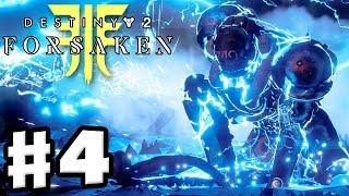 Destiny 2: Forsaken - Gameplay Walkthrough Part 4 - Visions of Light! New Titan Super! (PS4 Pro 4K)