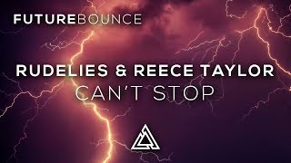 RudeLies & Reece Taylor - Can't Stop