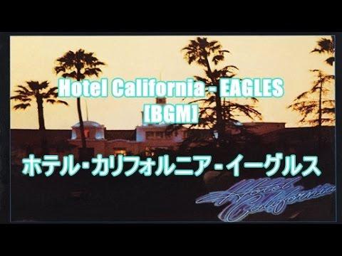 hotel california eagles bgm youtube. Black Bedroom Furniture Sets. Home Design Ideas