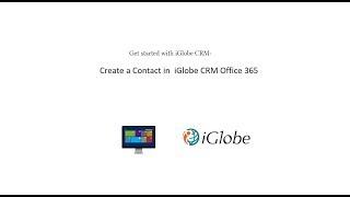 نبدأ مع iGlobe CRM - إنشاء الاتصال