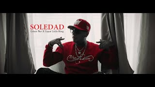 Griser Nsr - Soledad [feat. @Cayar Little King] (Video Oficial)