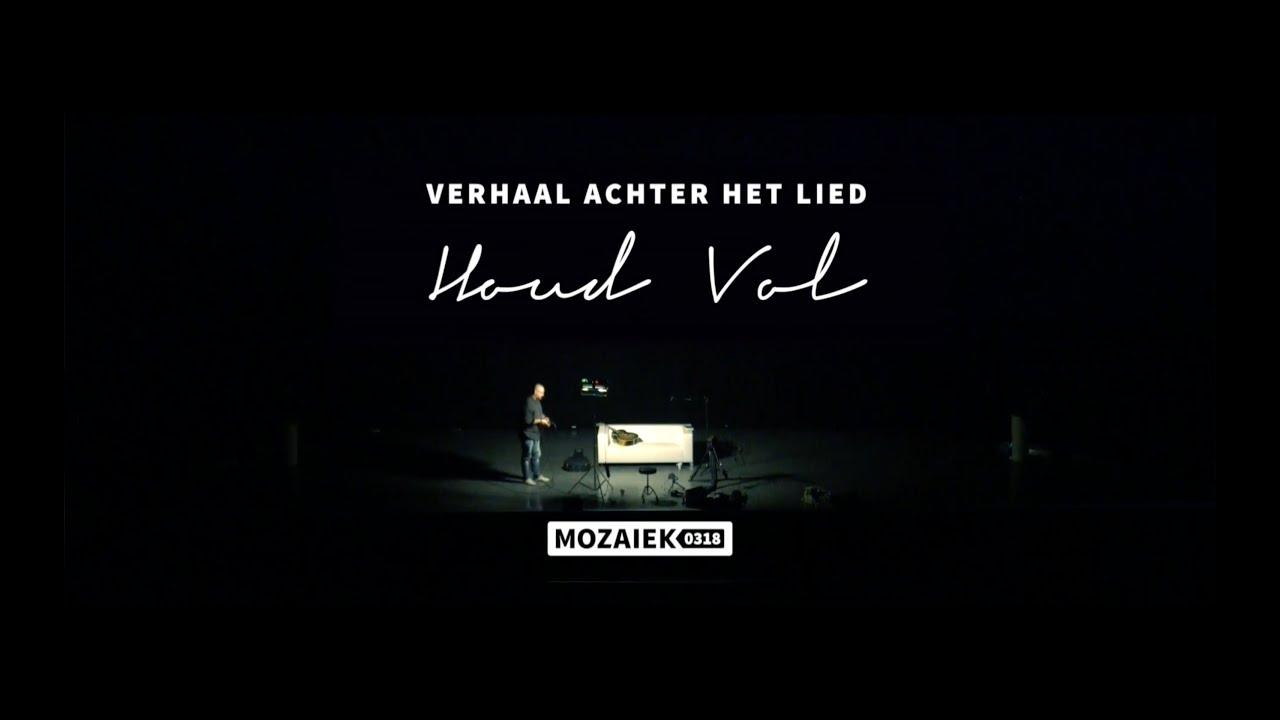 Verhaal achter het Lied: Houd Vol