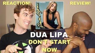 Dua Lipa - Don't Start Now - Reaction/Review