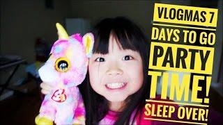 VlogMAS - 7 days to go..Misu Sleepover Party!! Party Time!!