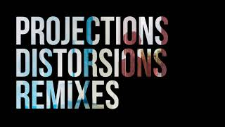 Download Projections - Distorsions (YUKSEK Remix) MP3 song and Music Video