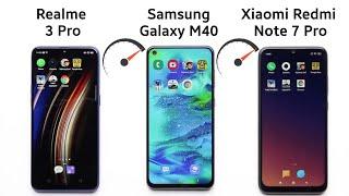 Samsung Galaxy M40 vs Redmi Note 7 Pro vs Realme 3 Pro: Speed Test comparison