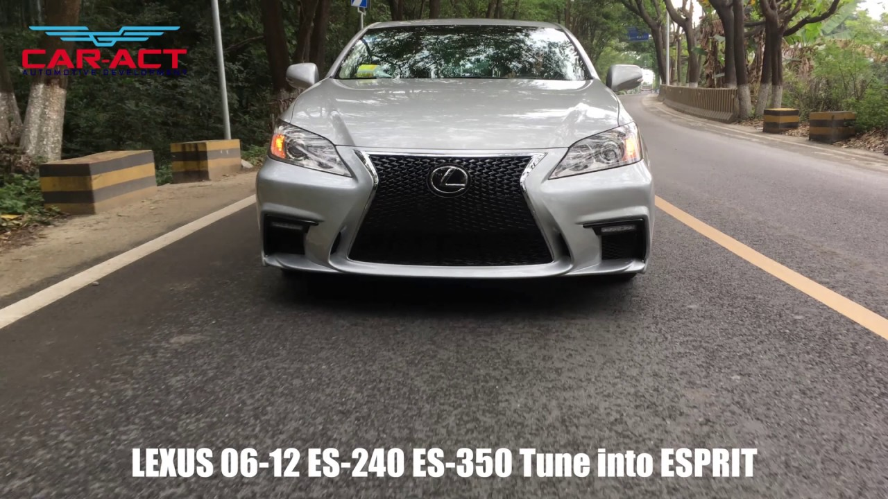 Exterior Tuning Lexus 2006 2012 ES240/ES350 Bumper Change To Esprit Style  Car Tuning