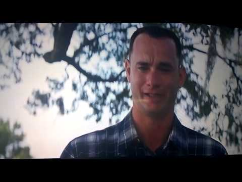 Forrest Gump If there's anything you need