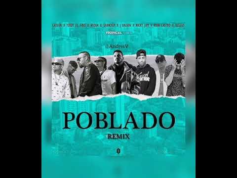 Poblado (Full Remix) Ft. Blessed❌Ryan Casto❌J balvin❌Nicky Jam❌Karol G