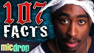 107 Tupac Shakur Facts YOU Should Know (Ep. #52) - MicDrop