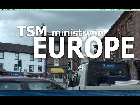 TSM ministry in Europe