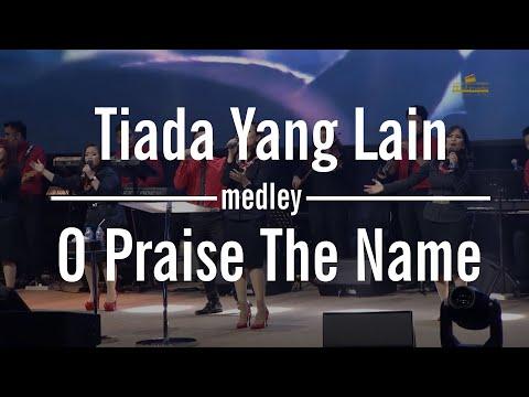Tiada Yang Lain medley O Praise The Name by Trully Wismandanu