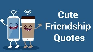 Cute Friendship Quotes Video with Music To Make You Smile or For Her or Him | Insbright