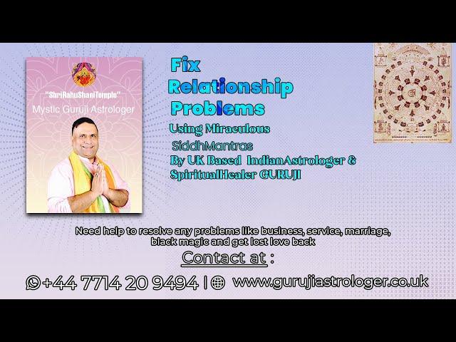 Fix Relationship Problems Using Miraculous SiddhMantras By UK Based The Best #SpiritualHealerGuruji