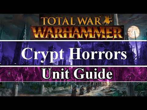 A Complete Guide To Crypt Horrors | Total War: Warhammer | Book Of Beasts Series