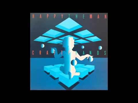 HAPPY THE MAN - Crafty Hands [full album]