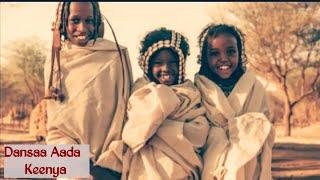 New Oromo music 2018 Adaa Keenya Dansa