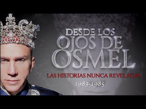DESDE LOS OJOS DE OSMEL | Capítulo 7: Años 1983-1985