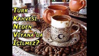 Türk Kahvesi Neden Viyana'da İçilmez?