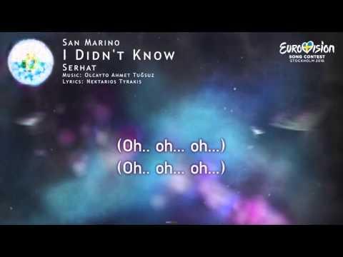 Serhat - I Didn't Know (San Marino)