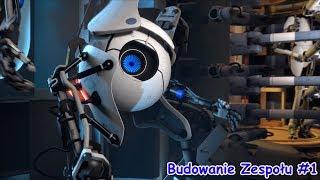 Kuba Został Moim Robotycznym Partnerem !  [Budowanie Zespołu] Portal 2 #1