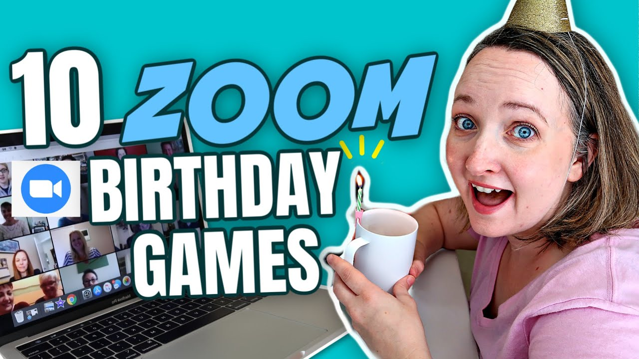 10 Zoom Birthday Party Game Ideas To Play With Friends Zoom Games For Families And Kids Youtube