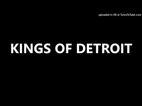 KINGS OF DETROIT