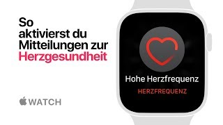 Apple Watch Series 4 - So aktivierst du Mitteilungen zur Herzgesundheit - Apple
