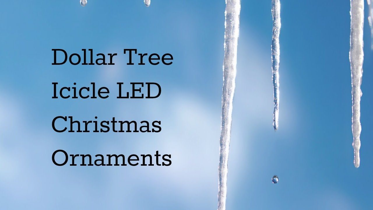 Ice cycle ornaments - Dollar Tree Icicle Led Christmas Ornament Opening Review