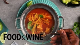 Tortilla Soup With Chicken and Avocado | Recipe | Food & Wine