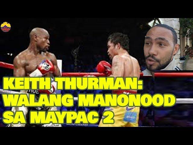 Keith Thurman: Walang manonood sa MayPac 2  at Ayon kay Marquez panalo dapat si Thurman