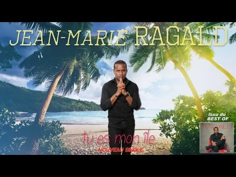 JEAN-MARIE RAGALD - Tu es mon île