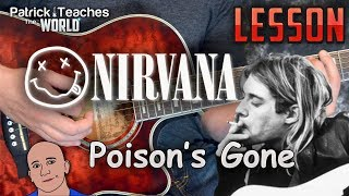 Kurt Cobain-Nirvana-Poison's Gone-Guitar Lesson-Tutorial-How to Play