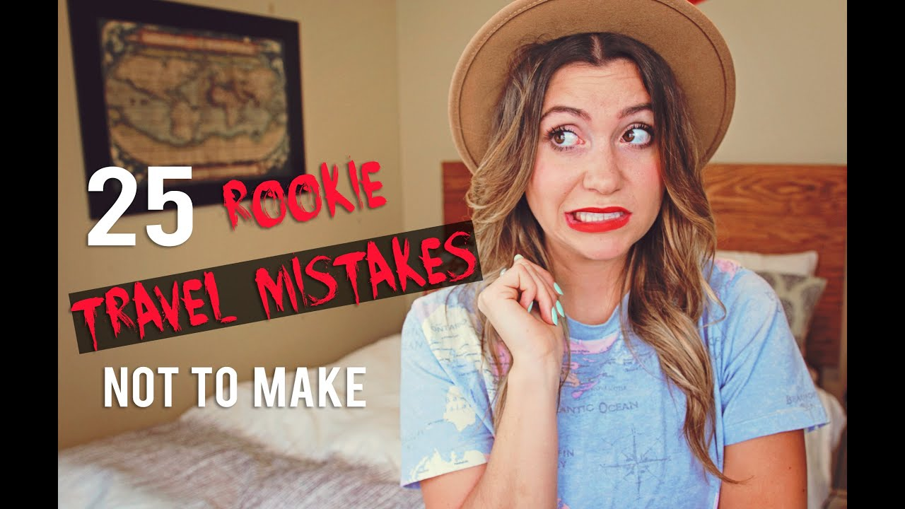 Download 25 Rookie Travel Mistakes NOT TO MAKE