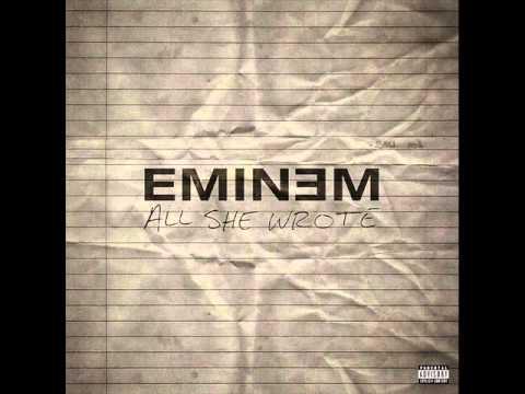 Eminem - All she wrote (new 2011)
