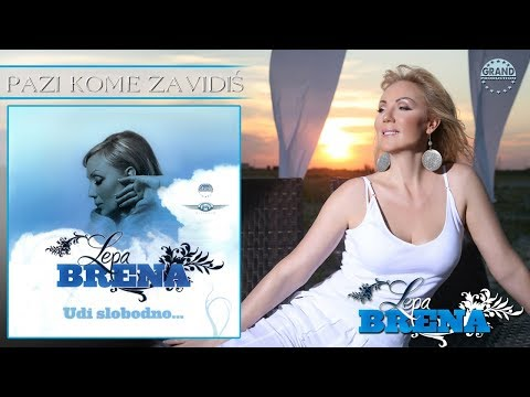 Lepa Brena - Pazi kome zavidis - (Official Audio 2008)