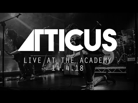 Atticus - Live at The Academy (14.4.18)