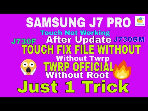 SAMSUNG J730GM & J730F TOUCH FIX FILE WITHOUT TWRP OFFICIAL By