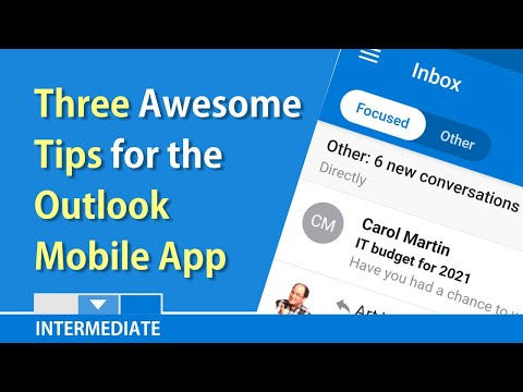 Three Tips For The Outlook Mobile App By Chris Menard