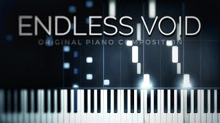 Endless Void — Original Piano Composition (collab with Never Back Music)