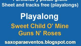 Playalong and sheet music of Sweet child o´mine of guns n´ Roses