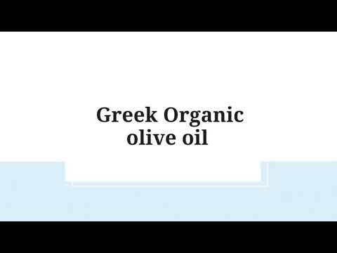 Greek Organic olive oil  