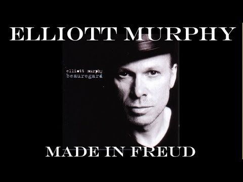 Elliott Murphy - Made In Freud