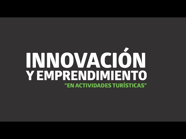Innovación y emprendimiento en actividades turísticas   UTEL Universidad
